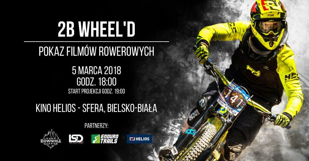 2B Wheeld - nietuzinkowy pokaz filmów rowerowych w Bielsku-Białej!